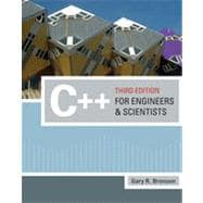 C++ for Engineers and Scientists, 3rd Edition