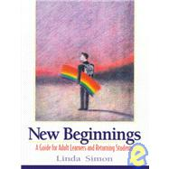 New Beginnings : A Guide for Adult Learners and Returning Students