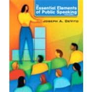 Essential Elements of Public Speaking, The with MySpeechLab with eText -- Access Card Package