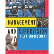 Management and Supervision in Law Enforcement (with InfoTrac)