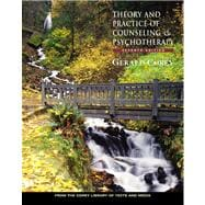 Theory and Practice of Counseling and Psychotherapy (with Web Site, Chapter Quiz Booklet, and InfoTrac)