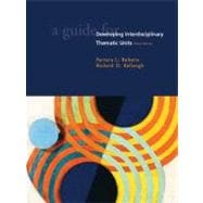 Guide for Developing Interdisciplinary Thematic Units, A