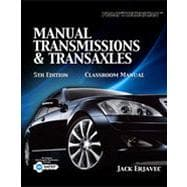 Today's Technician: Manual Transmissions and Transaxles, 5th Edition
