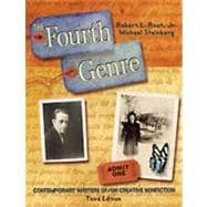 Fourth Genre, The: Contemporary Writers of/on Creative Non-Fiction
