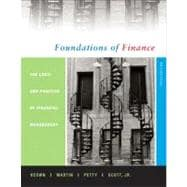 Foundations of Finance: Logic and Practice of Financial Management and MyFinanceLab Student Access Code Package