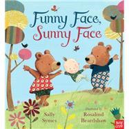 Funny Face, Sunny Face 9780763676063R