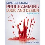 Java Programming to Accompany Programming Logic and Design