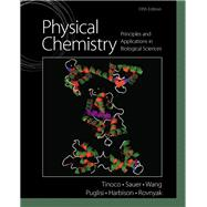 Physical Chemistry : Principles and Applications in Biological Sciences