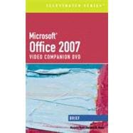 Microsoft Office 2007 Illustarted Brief Premium Video Companion DVD  for Hunt/Waxer's Microsoft Office 2007: Illustrated Brief Premium Video Edition