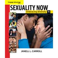 Sexuality Now: Embracing Diversity, 3rd Edition