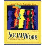 Social Work : A Profession of Many Faces