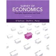 Survey of Economics : Principles, Applications and Tools