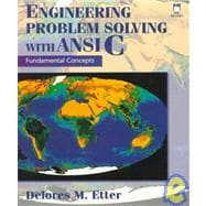 Engineering Problem Solving With ANSI C: Fundamental Concepts/Book and Disk