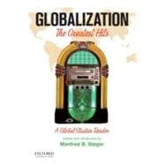 Globalization The Greatest Hits, a Global Studies Reader