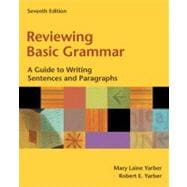 Reviewing Basic Grammar: A Guide to Writing Sentences and Paragraphs (book alone)
