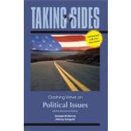 Taking Sides: Clashing Views on Political Issues, Expanded