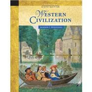 Western Civilization Alternate Volume: Since 1300