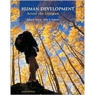 Human Development Across the Lifespan w/ Making the Grade CD ROM