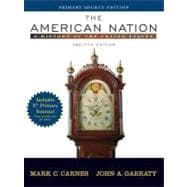 American Nation, The: A History of the United States, Single Volume Edition, Primary Source Edition (Book Alone)