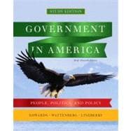 Government in America : People, Politics, and Policy, Brief Study Edition