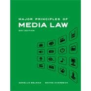 Major Principles of Media Law, 2011 Edition, 1st Edition
