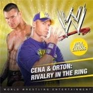 Cena and Orton : Rivalry in the Ring