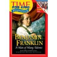 Time for Kids - Benjamin Franklin : A Man of Many Talents