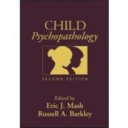 Child Psychopathology, Second Edition