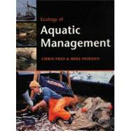 Ecology of Aquatic Management : Aquatic Resources, Pollution and Sustainability