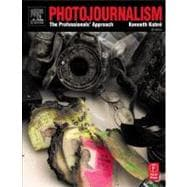 Photojournalism : The Professional's Approach