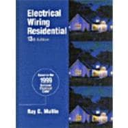 Electrical Wiring: Residential : Based on the 1999 National Electrical Code