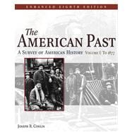 American Past Vol. 1 : A Survey of American History