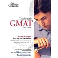 Cracking the GMAT, 2008 Edition