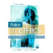 Police Ethics : The Corruption of Noble Cause