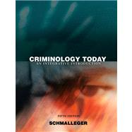 Criminology Today : An Integrative Introduction Value Package (includes Careers in Criminal Justice CD-ROM)