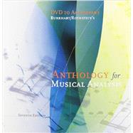DVD (with Postmodern Update) for Burkhart/Rothstein's Anthology for Musical Analysis, 7th, 7th Edition