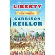 Liberty : A Novel of Lake Wobegon