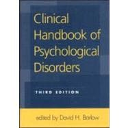 Clinical Handbook of Psychological Disorders, Third Edition A Step-by-Step Treatment Manual
