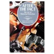 After the Fact Vol. 2 : The Art of Historical Detection