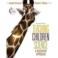 Teaching Children Science : A Discovery Approach (with MyEducationLab)