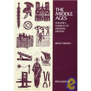 Middle Ages Vol. I : Sources of Medieval History