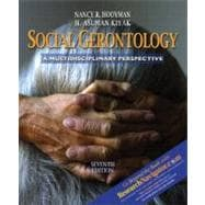 Social Gerontology with Research Navigator : A Multidisciplinary Perspective