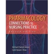 Pharmacology Connections to Nursing Practice Plus NEW MyNursingLab with Pearson eText (24-month access) -- Access Card  Package