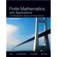 Finite Mathematics with Applications In the Management, Natural, and Social Sciences Plus NEW MyMathLab with Pearson eText -- Access Card Package