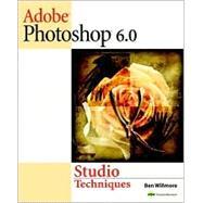 Adobe Photoshop 6.0 Studio Techniques