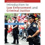 Introduction to Law Enforcement and Criminal Justice, 9th Edition