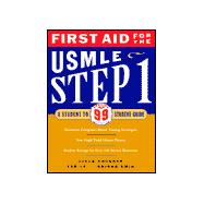 First Aid for the Usmle Step 1: A Student to Student Guide Updated for 99