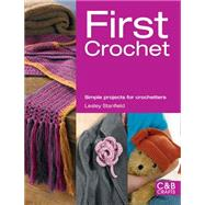 First Crochet Simple Projects for Crochetters