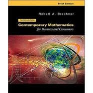 Contemporary Mathematics for Businesses and Consumers: Brief