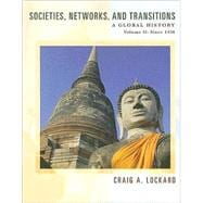 Societies, Networks, and Transitions Volume II: A Global History